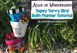 DIY Alice in Wonderland Topsy Turvy Flower Planter + Bird Bath Tutorial