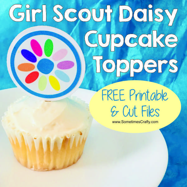 Girl Scout Daisy Cupcake Toppers - Free Printable - Sometimes Crafty