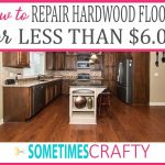 How to Repair Your Hardwood Floor Scratches for Less Than Six Dollars Featured Image