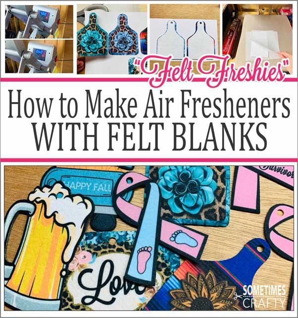 How to Make Car AIr Fresheners (Felt Freshies) WIth Felt Blanks