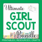 Ultimate Girl Scout Bundle - printables and files for leaders and parents